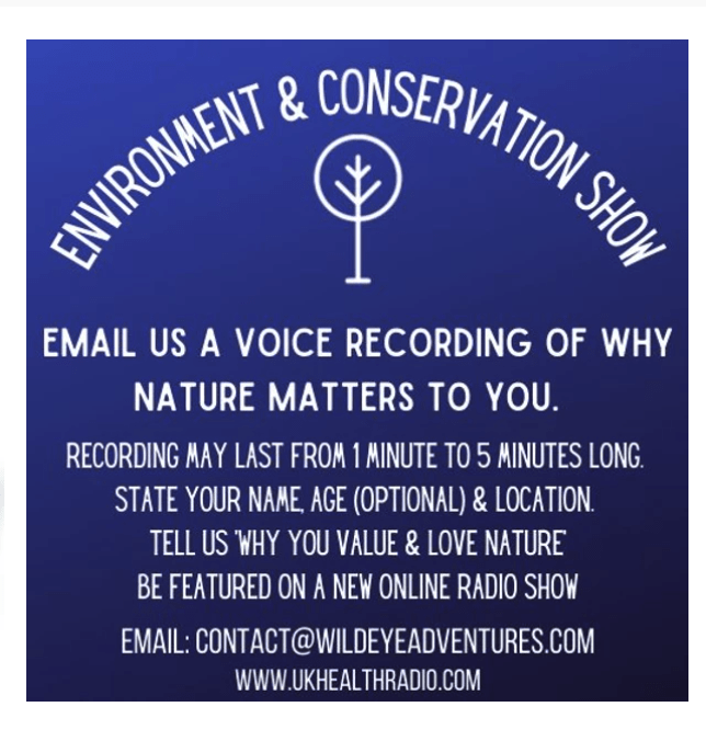 Environment and conservation Show - UK Health Radio